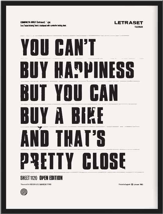 no puedes comprar la felicidad pero si un bicicleta