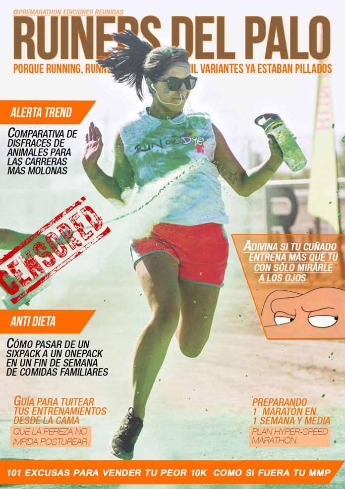 Número 1 de la revista ruiners del palo, una colaboración entre BlogMaldito y Premarathon