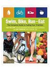 Libro Swim Bike Run Eat la guía completa para el triatlón de Tom Holland